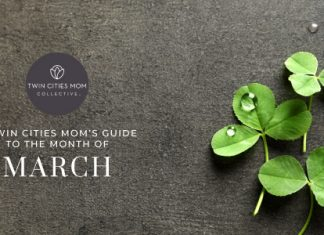 A Twin Cities Mom's Guide to March 2020 | Twin Cities Mom Collective
