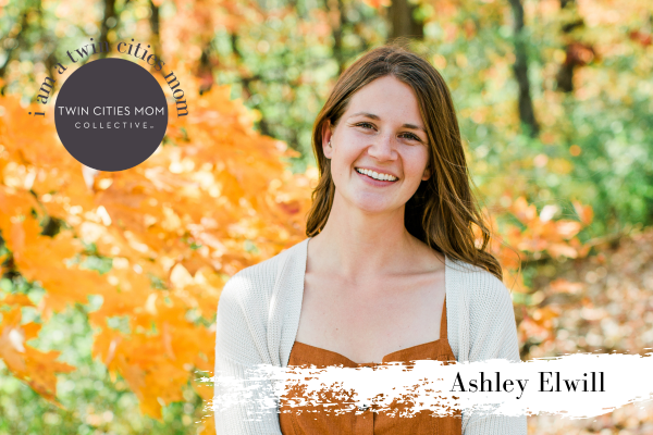 I am a Twin Cities Mom: Ashley Elwill | Twin Cities Mom Collective