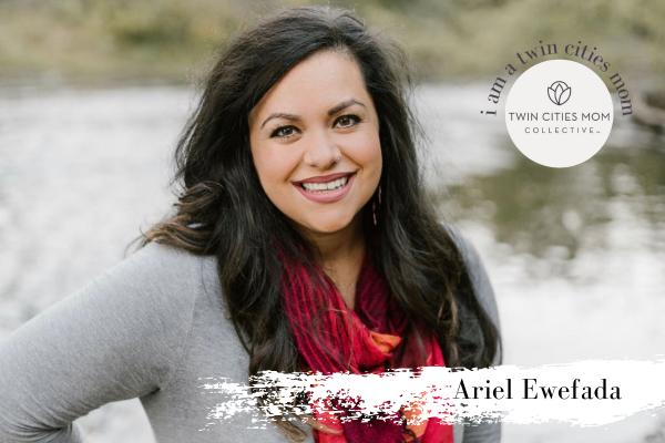 I Am a Twin Cities Mom: Ariel Ewefada | Twin Cities Mom Collective